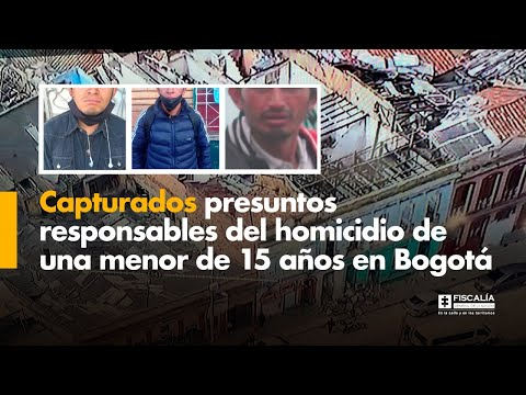 Fiscal Barbosa: Capturados presuntos responsables del homicidio de menor de 15 años en Bogotá