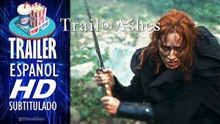 Tráiler Inglés Subtitulado en Español Trail of Ashes