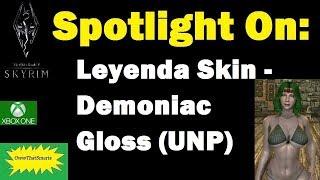 Skyrim (mods) - Jade - Spotlight On: Leyenda Skin - Demoniac Gloss (UNP)