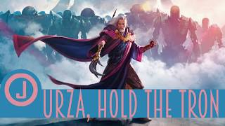 Urza, Hold the Tron | Johnny Tech | The Trinisphere | MTG