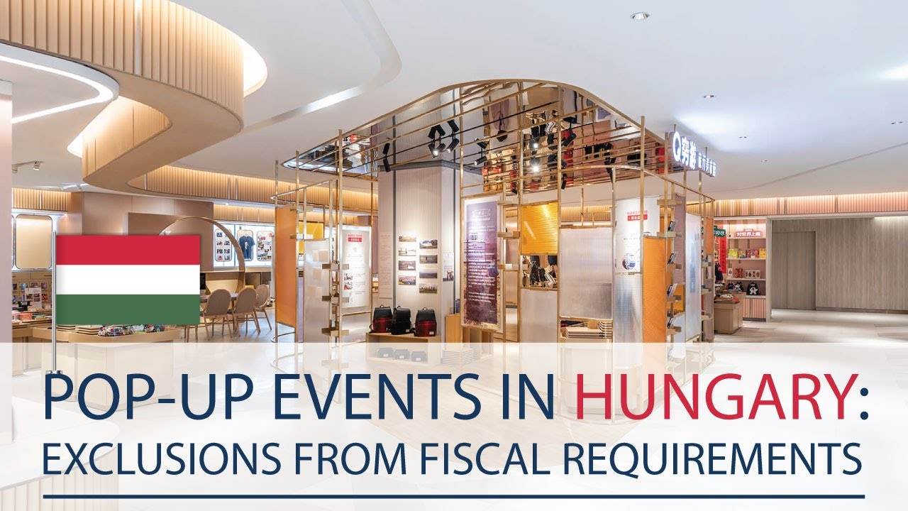 Fiscalization in Hungary: Pop-up events requirements