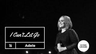 I Can't Let Go - Adele (Sub Epañol)