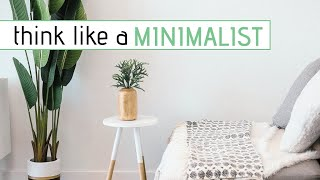 MINIMALISM TIPS » How to think like a minimalist