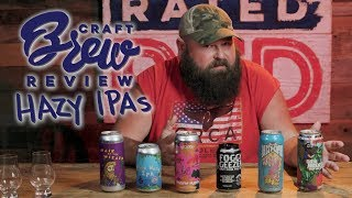 Alabama Boss Tries Some Hazy IPAs   Craft Brew Review