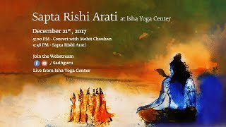Sapta Rishi Arati at Adiyogi - Isha Yoga Center