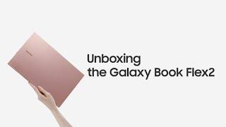 Galaxy Book Flex2: Official Unboxing | Samsung thumbnail
