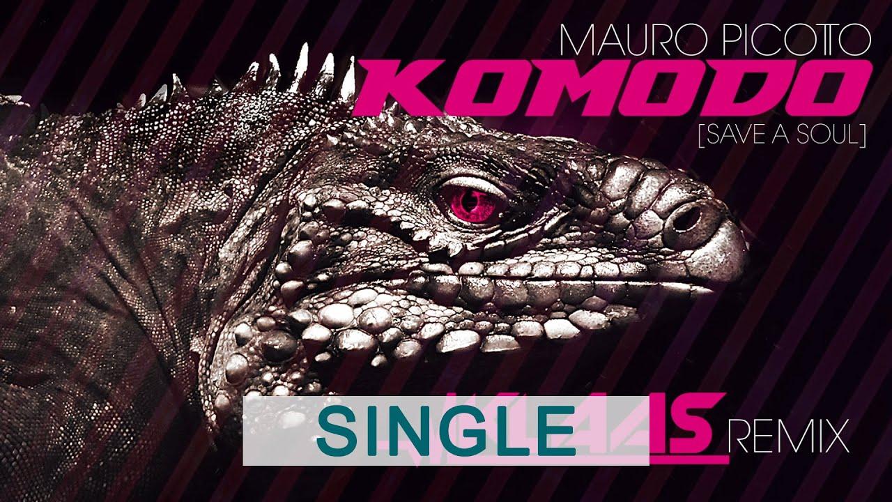 Mauro Picotto – Komodo (Save A Soul) (Klaas Remix)