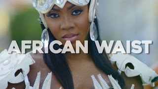 Tiwa Savage - African Waist ( Official Music Video )