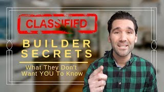 HOME BUILDER SECRETS | What they don't want you to know or tell you!