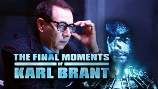 THE FINAL MOMENTS OF KARL BRANT Starring Paul Reubens (Pee-wee Herman) - [STROBE]