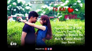 Tu Hai Wohi Ft.SRV & Bagmita Full Cover Video | KDFilms Productions | Directed By Kishan Dev.