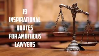19 Inspirational Quotes for Ambitious Lawyers | Sameer Gudhate