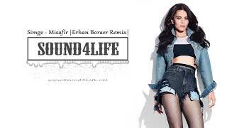 Simge   Misafir (Erhan Boraer Remix) #Sound4Life
