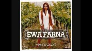 Ewa Farna - Víno je grunt ft. Frantisek Segrado