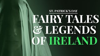 Irelands Scariest Fairy Tales & Myths And The Legends Behind Them