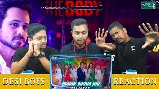 Jhalak Dikhla Jaa Reloaded  The Body   Reaction By Desi Boys  