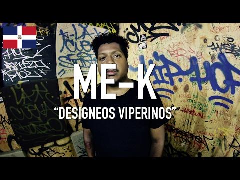 Me-K - Designeos Viperinos [ TCE Mic Check ]