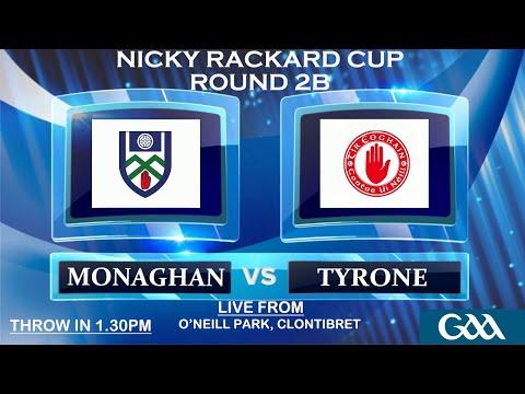 Monaghan v Tyrone - Nicky Rackard Cup - Round 2B