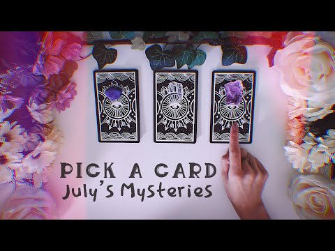 Pick A Card | 'July Mysteries' download YouTube video in MP3