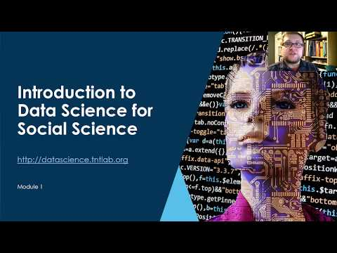 Module 1: Introduction to Data Science for Social Scientists - YouTube
