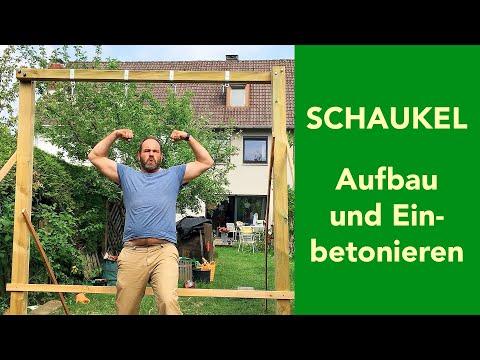 Bauen: Schaukel - Aufstellen und Einbetonieren