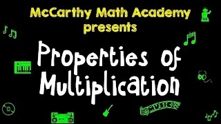 Commutative, Associative, Distributive - Properties Of Multiplication Song