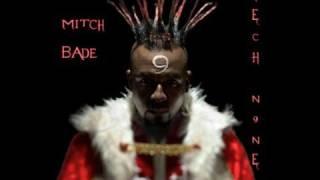 Mitch bade~Tech nine