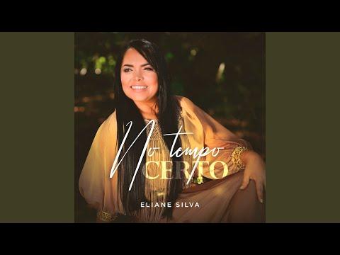 Eliane Silva - No Tempo Certo