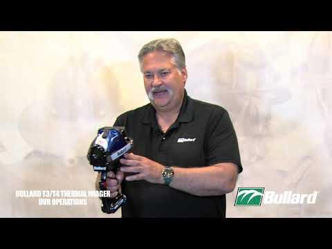 Bullard T3 & T4 Thermal Imager DVR Operations