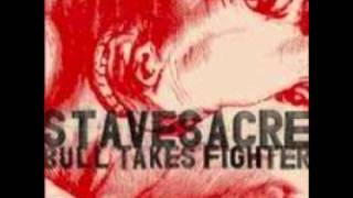 Stavesacre - Bull Takes Fighter.wmv