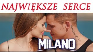 MILANO   Największe Serce (Official Video) Disco Polo 2018
