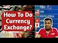 How to exchange currency | Money Exchange | Buy Forex | विदेशी मुद्रा कैसे खरीदें