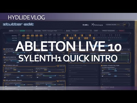 Ableton Live 10<br/>Sylenth1 Introduction tutorial