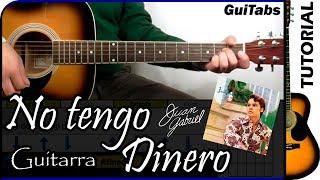 Cómo tocar No tengo Dinero de Juan Gabriel 💰 / Tutorial para Guitarra 🎸