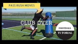 CLUB OVER | Pass Rush Moves | Defensive Line Drills | American Football Tutorial