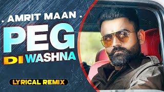 Peg Di Waashna (Lyrical Remix) | Amrit Maan Ft Dj Flow | Himanshi Khurana | Latest Punjabi Song 2020