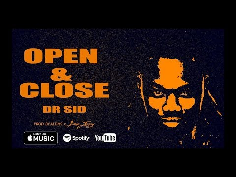 Dr. SID – Open & Close [New Song]