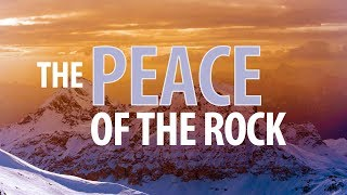 Redeemer Loma Linda | The Peace of the Rock | 9-30-18