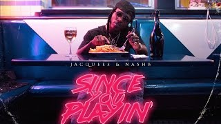 Jacquees   Won't Waste Your Time (Since You Playin)