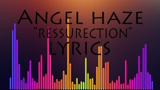 Angel Haze - Resurrection (LYRICS)