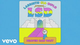 Lsd Heaven Can Wait Feat Sia Diplo  Labrinth