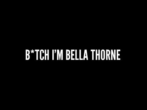 Bella Thorne - BITCH I'M BELLA THORNE (Lyric Video)