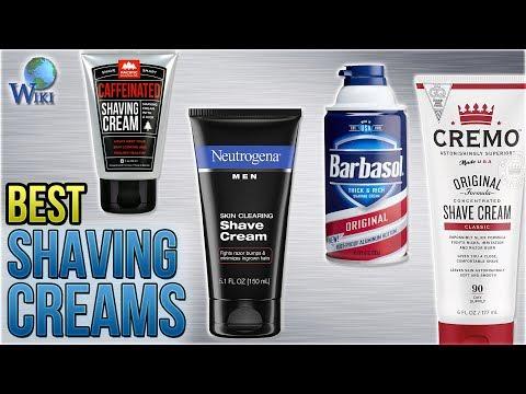 10 Best Shaving Creams 2018