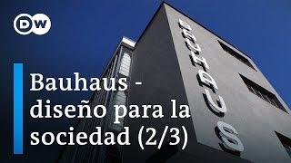 100 años de Bauhaus - El efecto (2/3) | DW Documental