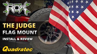 The Judge Flag Mounting Kit Install & Review from Rox Offroad for Jeep Wrangler
