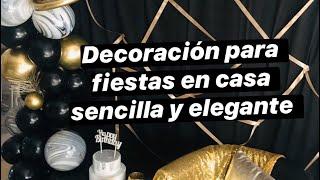 DECORACIÓN PARA FIESTAS EN CASA EN NEGRO Y DORADO/IDEAS PARA FIESTA EN CASA SENCILLAS Y ELEGANTES