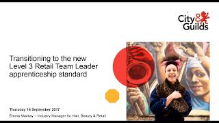 Transitioning to the new Level 3 Retail Team Leader apprenticeship standard