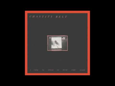 Chastity Belt-Something Else