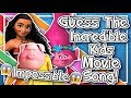 GUESS THE KIDS MOVIE SONG!!! - ☆IMPOSSIBLE!☆