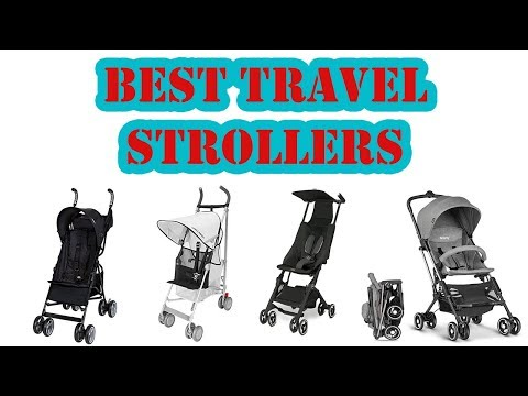 Top 5 Best Travel Strollers Review 2018